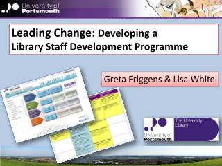 Leading Change :  Developing a  Library Staff Development Programme