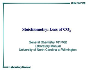 Stoichiometry: Loss of CO 2