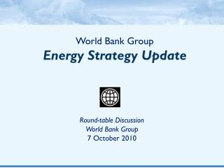 World Bank Group Energy Strategy Update