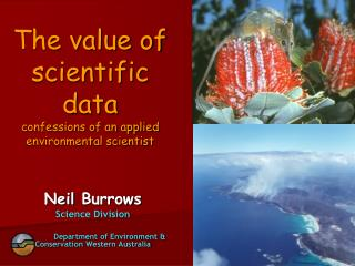 The value of scientific data confessions of an applied environmental scientist