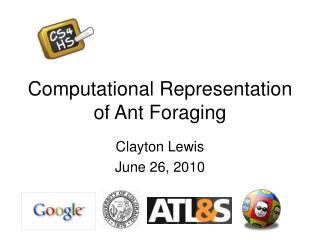 Computational Representation of Ant Foraging