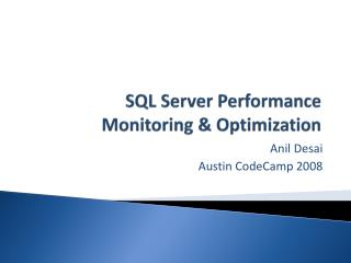 SQL Server Performance Monitoring & Optimization
