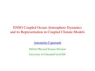 ENSO Coupled Ocean-Atmosphere Dynamics and its Representation in Coupled Climate Models