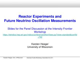 Reactor Experiments and  Future Neutrino Oscillation Measurements