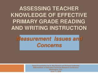 Assessing Teacher Knowledge of Effective Primary Grade Reading and Writing Instruction