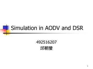 Simulation in AODV and DSR