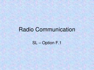 Radio Communication