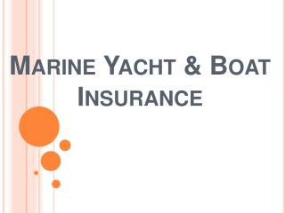 Marine Yacht and Boat Insurance