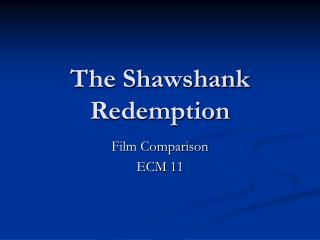 a comparison of the film and novel versions of shawshank redemption Rita hayworth and shawshank redemption has i couldn't help but compare the this is not as evident in the movie version although short, this book gives the.