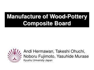 Manufacture of Wood-Pottery Composite Board
