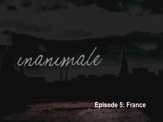 Episode 5: France