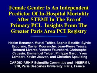 Female Gender Is An Independent Predictor Of In-Hospital Mortality After STEMI In The Era of Primary PCI.  Insights From