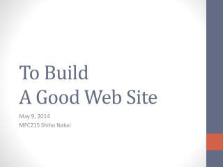 To Build A Good Web Site