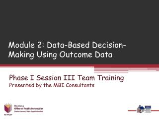 Module 2: Data-Based Decision-Making Using Outcome Data