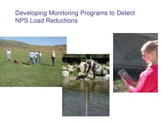 Developing Monitoring Programs to Detect NPS Load Reductions