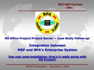 MS Office Project/Project Server -- Case Study Follow-up: Integration between