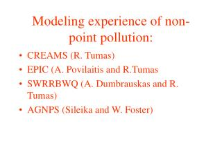 Modeling experience of non-point pollution: