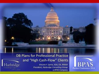 "DB Plans for Professional Practice  and ""High Cash-Flow"" Clients"