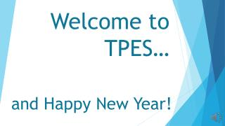Welcome to  TPES …
