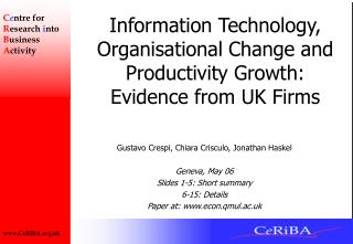 Information Technology, Organisational Change and Productivity Growth: Evidence from UK Firms