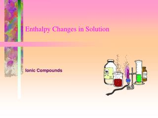 Enthalpy Changes in Solution