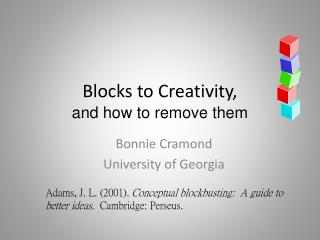 Blocks to Creativity,  and how to remove them