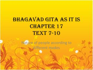 BHAGAVAD GITA AS IT IS CHAPTER 17 TEXT 7-10