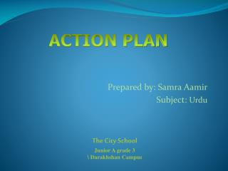 Prepared  by:  Samra Aamir Subject :  Urdu