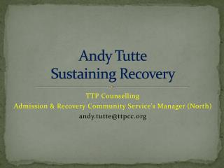 Andy Tutte Sustaining Recovery