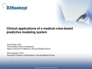 Clinical  applications of a medical rules-based predictive modeling system