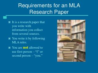 Requirements for an MLA Research Paper