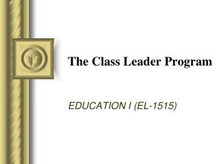 The Class Leader Program