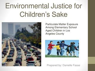 Environmental Justice for Children's Sake