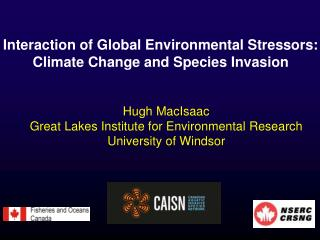 Interaction of Global Environmental Stressors: Climate Change and Species Invasion