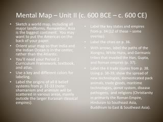 Mental Map – Unit II (c. 600 BCE – c. 600 CE)
