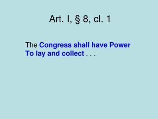 Art. I, § 8, cl. 1