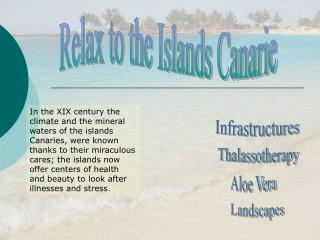 Relax to the Islands Canarie