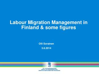 Labour Migration Management in Finland & some figures