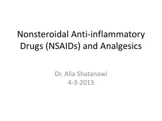 Nonsteroidal Anti-inflammatory Drugs (NSAIDs) and Analgesics