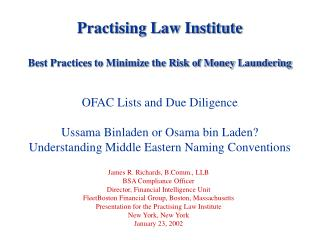 Practising Law Institute Best Practices to Minimize the Risk of Money Laundering