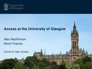 Access at the University of Glasgow