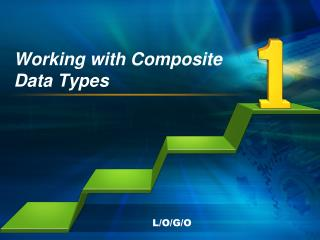 Working with Composite  Data Types