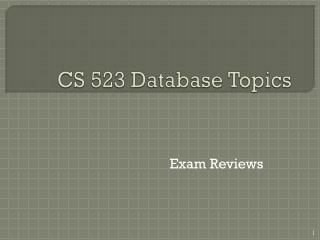CS 523 Database Topics