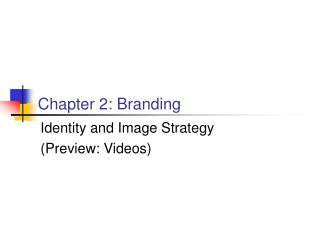 Chapter 2: Branding