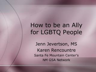 How to be an Ally for LGBTQ People