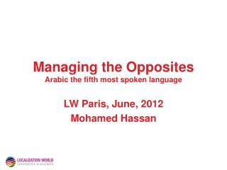 Managing the Opposites  Arabic the fifth most spoken language