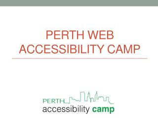 Perth web accessibility camp