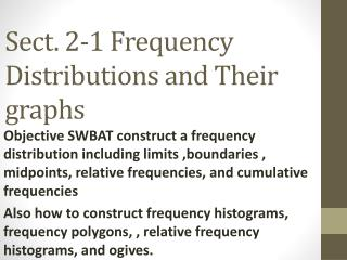 Sect. 2-1 Frequency Distributions and Their graphs