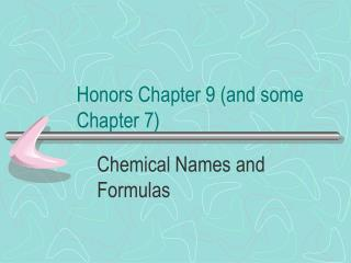 Honors Chapter 9 (and some Chapter 7)