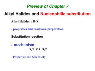 Preview of Chapter 7 Alkyl Halides and  Nucleophilic substitution